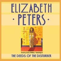Deeds of the Disturber - Elizabeth Peters - audiobook