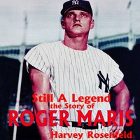 Still a Legend - Harvey Rosenfeld - audiobook