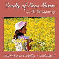 Emily of New Moon - L. M. Montgomery - audiobook