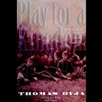 Play for a Kingdom - Thomas Dyja - audiobook
