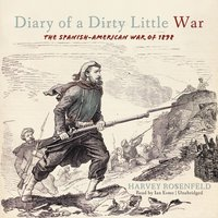 Diary of a Dirty Little War - Harvey Rosenfeld - audiobook