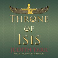 Throne of Isis - Judith Tarr - audiobook
