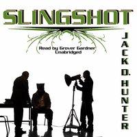 Slingshot - Jack D. Hunter - audiobook