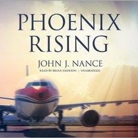 Phoenix Rising - John J. Nance - audiobook