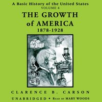 Basic History of the United States, Vol. 4 - Clarence B. Carson - audiobook