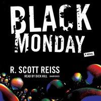 Black Monday - R. Scott Reiss - audiobook