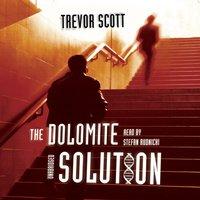 Dolomite Solution - Trevor Scott - audiobook