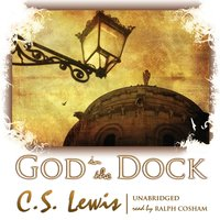 God in the Dock - C. S. Lewis - audiobook