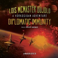 Diplomatic Immunity - Lois McMaster Bujold - audiobook