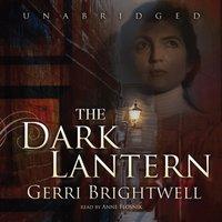 Dark Lantern - Gerri Brightwell - audiobook