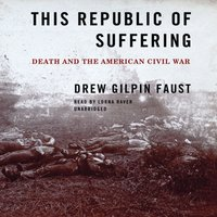 This Republic of Suffering - Drew Gilpin Faust - audiobook