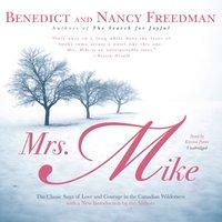 Mrs. Mike - Benedict Freedman - audiobook