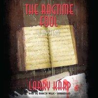 Ragtime Fool - Larry Karp - audiobook