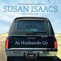 As Husbands Go - Susan Isaacs - audiobook