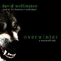 Overwinter - David Wellington - audiobook