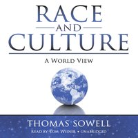 Race and Culture - Thomas Sowell - audiobook