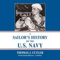 Sailor's History of the U.S. Navy - Thomas J. Cutler - audiobook