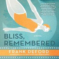 Bliss, Remembered - Frank Deford - audiobook