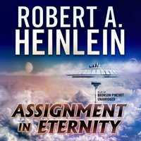 Assignment in Eternity - Robert A. Heinlein - audiobook