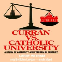 Curran vs. Catholic University - Larry Witham - audiobook