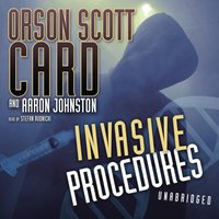 Invasive Procedures - Orson Scott Card - audiobook