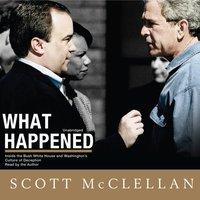 What Happened - Scott McClellan - audiobook