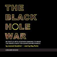 Black Hole War - Leonard Susskind - audiobook