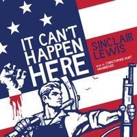 It Can't Happen Here - Sinclair Lewis - audiobook