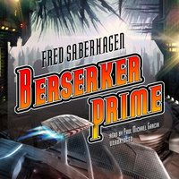 Berserker Prime - Fred Saberhagen - audiobook