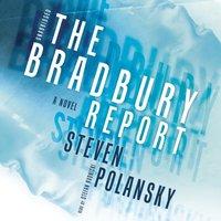 Bradbury Report - Steven Polansky - audiobook