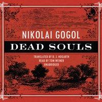 Dead Souls - Nikolai Vasilievich Gogol - audiobook