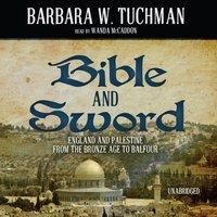 Bible and Sword - Barbara W. Tuchman - audiobook
