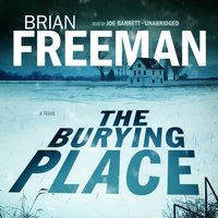 Burying Place - Brian Freeman - audiobook