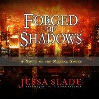 Forged of Shadows - Jessa Slade - audiobook