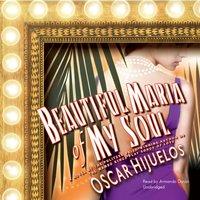 Beautiful Maria of My Soul - Oscar Hijuelos - audiobook