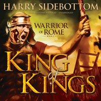 King of Kings - Harry Sidebottom - audiobook