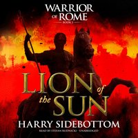 Lion of the Sun - Harry Sidebottom - audiobook