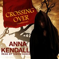 Crossing Over - Anna Kendall - audiobook