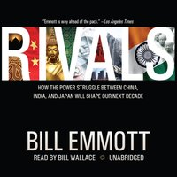 Rivals - Bill Emmott - audiobook