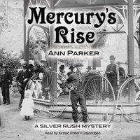 Mercury's Rise - Ann Parker - audiobook