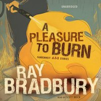 Pleasure to Burn - Ray Bradbury - audiobook