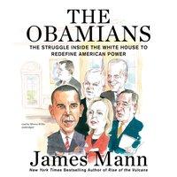 Obamians - James Mann - audiobook