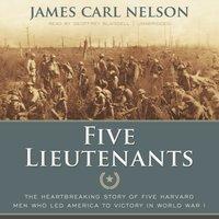 Five Lieutenants - James Carl Nelson - audiobook