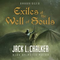 Exiles at the Well of Souls - Jack L. Chalker - audiobook