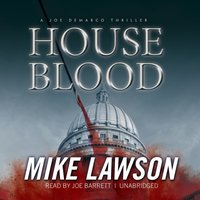 House Blood - Mike Lawson - audiobook