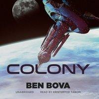 Colony - Ben Bova - audiobook