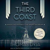Third Coast - Thomas Dyja - audiobook