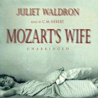 Mozart's Wife - Juliet Waldron - audiobook