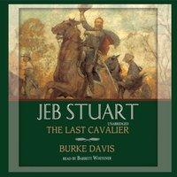 Jeb Stuart - Burke Davis - audiobook