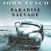 Paradise Salvage - John Fusco - audiobook